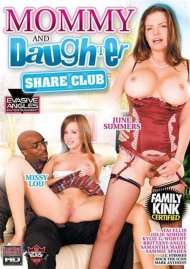Mommy And Daughter Share Club Porn Movie
