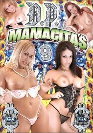 D.P. Mamacitas 9 Porn Video