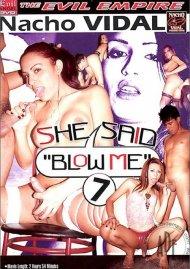 "She Said ""Blow Me"" 7 Porn Movie"