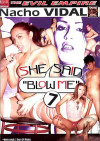 "She Said ""Blow Me"" 7 Porn Movie"