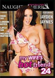 My Wifes Hot Friend Vol. 24 Porn Movie