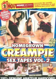 Homegrown Creampie Sex Tapes Vol. 2 Porn Movie