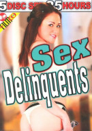 Sex Delinquents 5-Disc Set Porn Movie