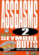 Seymore Butts Assgasms 2 Porn Movie