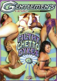 Filthy Ghetto Dykes #6 Porn Video