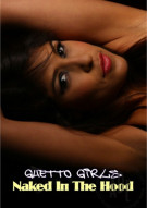 Ghetto Girls : Naked In The Hood Porn Video
