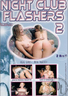 Night Club Flashers 2 Porn Movie