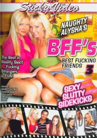 Naughty Alyshas BFFs Best Fucking Friends 3 Porn Video