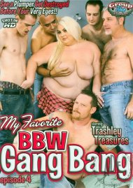 My Favorite BBW Gang Bang Ep. 4 Porn Movie