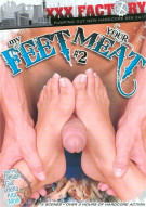 My Feet Your Meat #2 Porn Movie