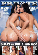 Share My Dirty Fantasy Porn Movie