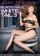 Black Male White Tail 3 Porn Movie