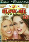 Blow Me Sandwich 12 Porn Movie