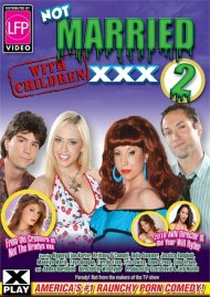 Not Married With Children XXX 2 Porn Movie