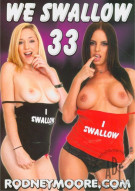 We Swallow 33 Porn Movie