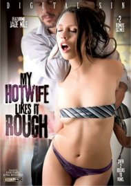 My Hotwife Likes It Rough DVD Image from Digital Sin.