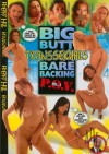 Big Butt Transsexuals Bare Backing P.O.V. 3 Porn Movie