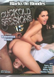 Cuckold Sessions #15 Porn Movie