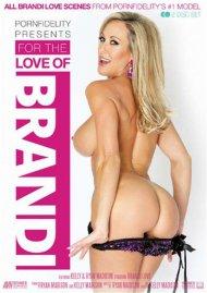 For The Love Of Brandi Porn Video