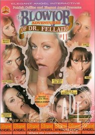 Blowjob Adventures Of Dr. Fellatio #11, The  Porn Movie