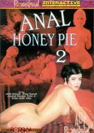 Anal Honey Pie 2 Porn Movie
