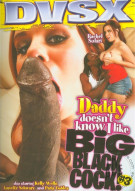 Daddy Doesnt Know I Like Big Black Cock! #3 Porn Movie