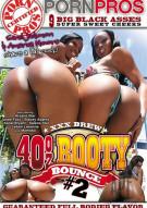 40oz Booty Bounce #2 Porn Movie