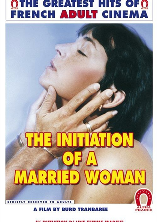 The Initiation Of A Married Woman Porn Movie