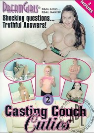 Dream Girls: Casting Couch Cuties 2 Porn Movie