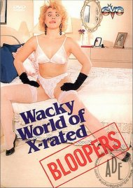 Wacky World of X-rated Bloopers Porn Video