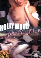 Hollywood Party Girls Porn Movie