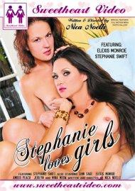 Stephanie Loves Girls Porn Movie