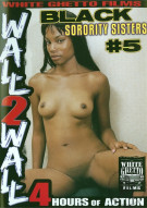 Black Sorority Sisters #5 Porn Movie