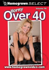 Horny Over 40 Vol. 56 Porn Movie