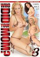 Who Did Your Mom? #3 Porn Video