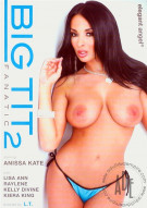 Big Tit Fanatic 2 Porn Video