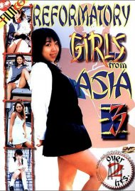Reformatory Girls From Asia #3 Porn Movie