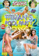 Titmans Pool Party 2 Porn Movie