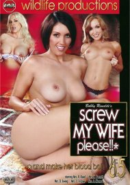 Screw My Wife, Please #65 Porn Movie
