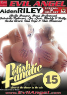 Fetish Fanatic 15 Porn Video