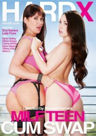 MILF Teen Cum Swap DVD Image from HardX.