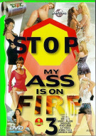 Stop! My Ass Is On Fire 3 Porn Movie