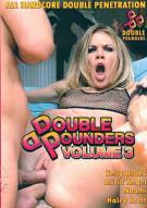 Double Pounders Vol. 3 Porn Video