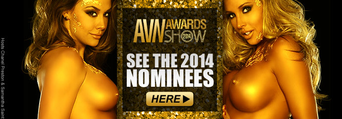 The 2014 AVN Nominees Have Arrived