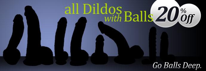 Shop 20% off dildos w/balls sex toys.