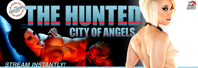 Stream The Hunted: City of Angels Porn Video from Digital Playground.