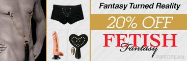 Browse 20% off Fetish Fantasy sex toys.