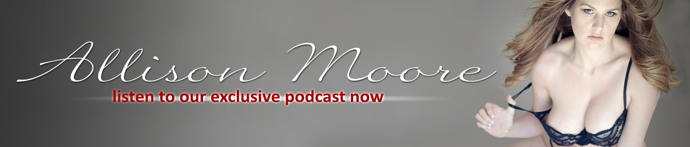 Listen now, Allison Moore Podcast.