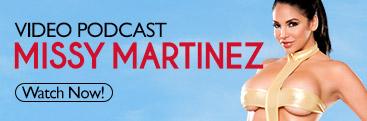 Listen to podcast with pornstar Missy Martinez.